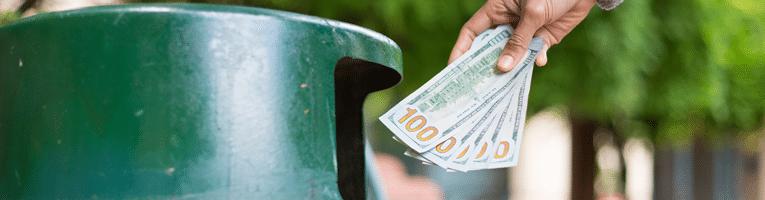 Throwing money away.