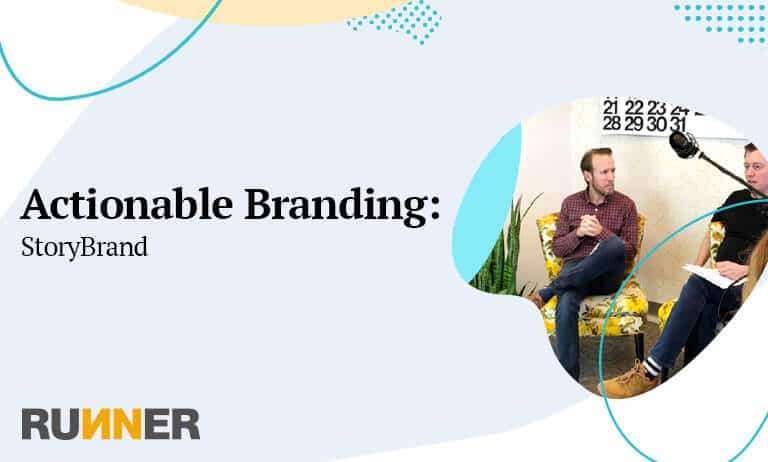 Actionable Branding: StoryBrand