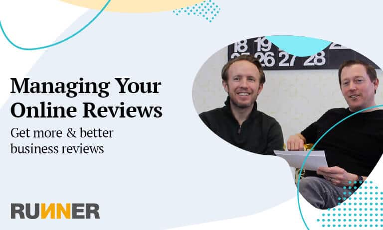 Managing Your Online Reviews